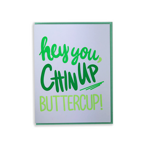 Chin up, Buttercup! | Greeting Card
