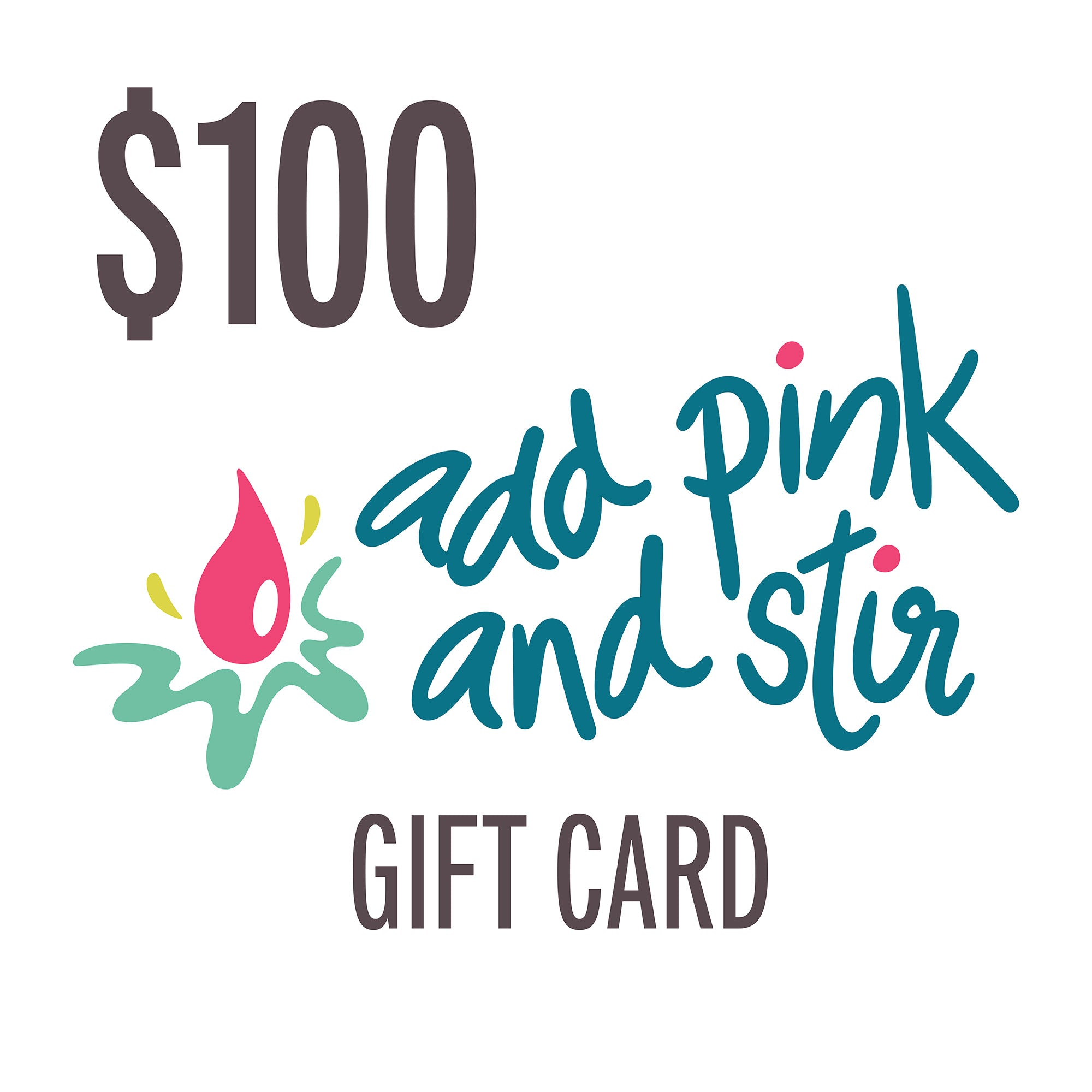 Add Pink and Stir gift card | Electronic Gift Card