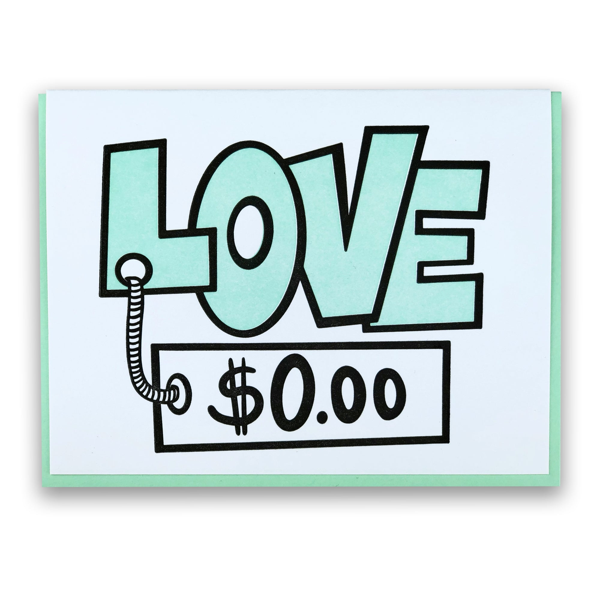 Love don't cost a thing | Letterpress Greeting Card