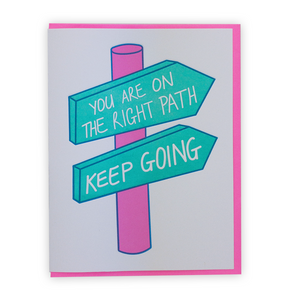 You're on the right path | Letterpress Greeting Card