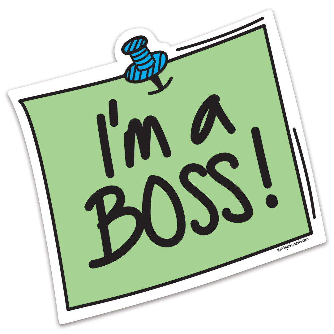 I'm a Boss Vinyl Sticker