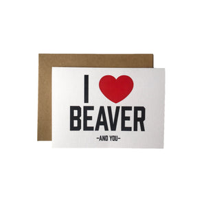 Love Beaver And You Card