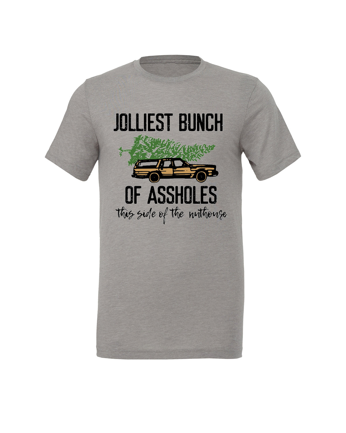 Jolliest Bunch of Assholes Tee.