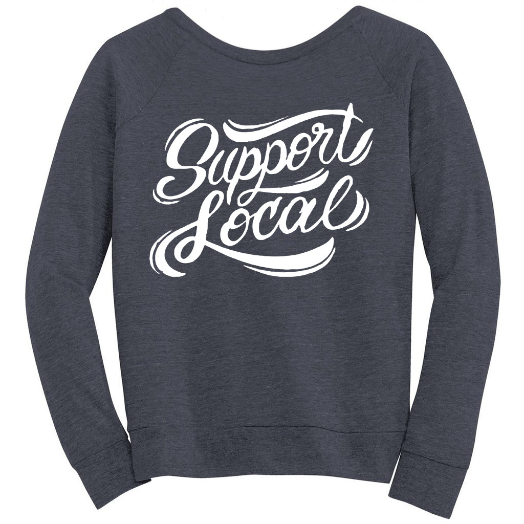 Ladies Slouchy Support Local Pullover