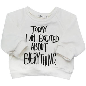 Sweatshirt - Today I'm Excited - White