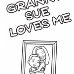 GRANNY SUE LOVES ME COLORING BOOK
