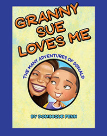 """Granny Sue Loves Me"" By Dominique Penn"