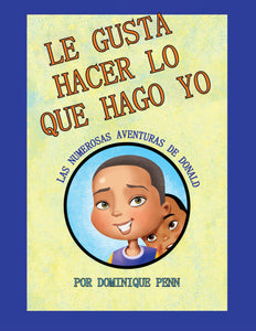 """He Likes To Do What I Do"" By Dominique Penn (Spanish Edition)"