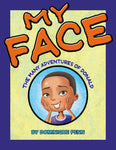 """My Face"" By Dominique Penn"