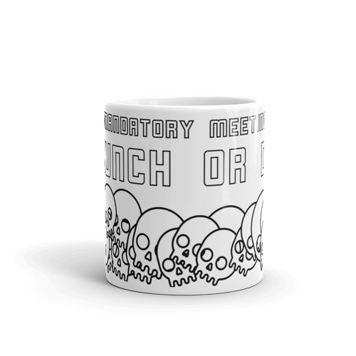 CRUNCH OR DIE MUG
