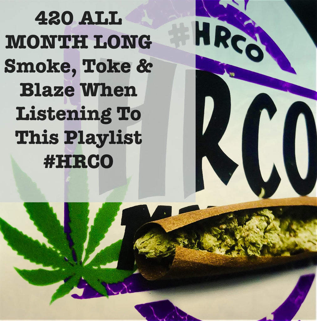 420 Music Playlist