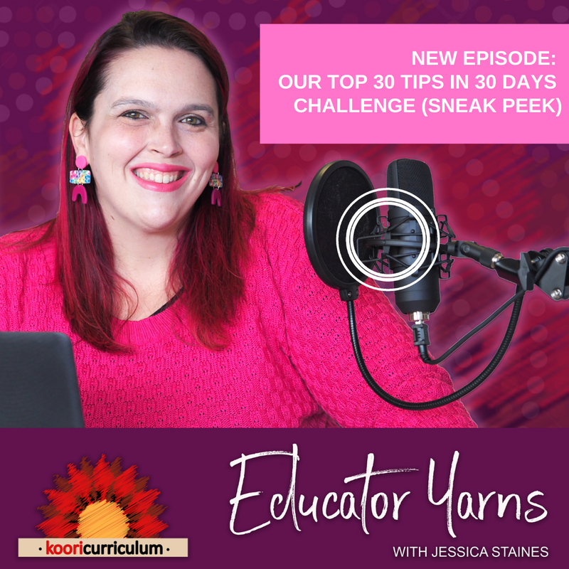 Educator Yarns Episode 15: Our top 30 tips challenge (sneak peak!)