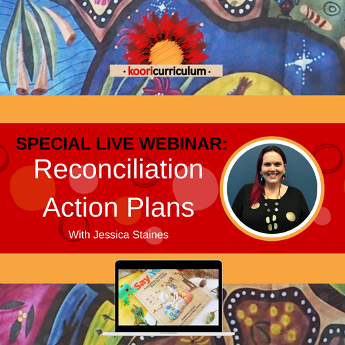 LIVE WEBINAR: Reconciliation Action Plans with Jessica Staines