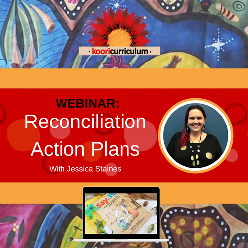 Pre- Recorded WEBINAR: Reconciliation Action Plans with Jessica Staines