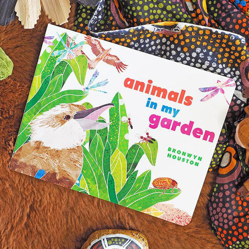 Animals In My Garden - Bronwyn Houston