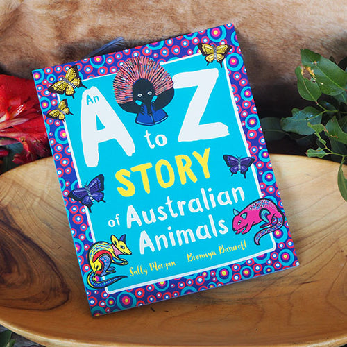 An A to Z Story of Australian Animals - Sally Morgan