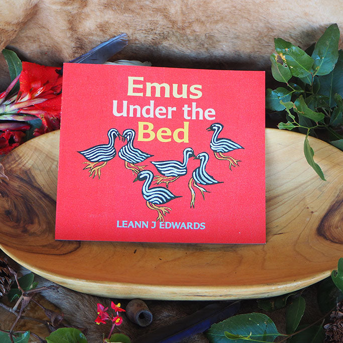 Emus Under the bed - Leann J Edwards