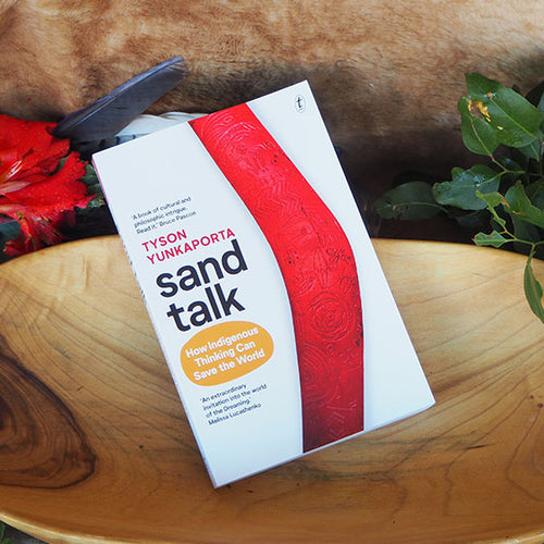 Sand Talk: How Indigenous Thinking Can Save the World - Tyson Yunkaporta