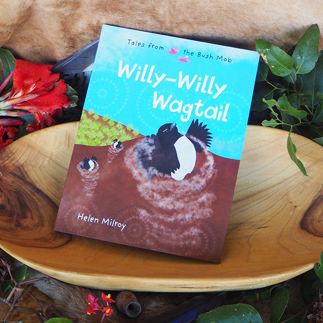Willy-willy Wagtail Tales from the Bush Mob - Helen Milroy