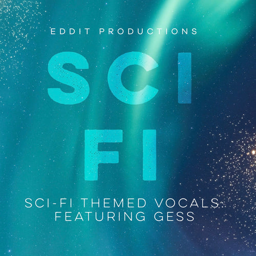 Sci-Fi Vocals ft. GESS