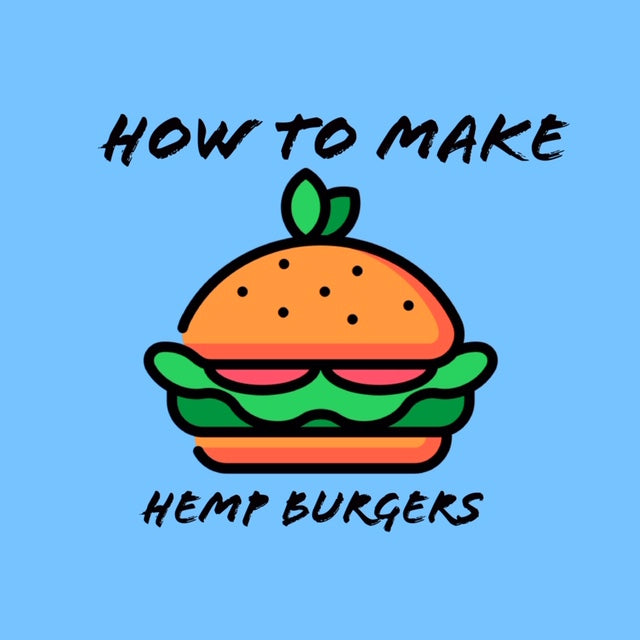 How to make hemp burgers with hemp seeds