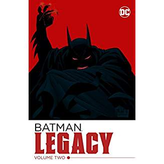 Batman: Legacy  Vol. 2