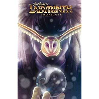 JIM HENSON LABYRINTH: SHORTCUTS HC
