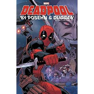 DEADPOOL BY POSEHN & DUGGAN TP VOL 02 COMPLETE COLLECTION
