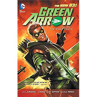 Green Arrow Vol. 1 The Midas Touch