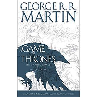 A GAME OF THRONES: THE GRAPHIC NOVEL: VOL 3 HC