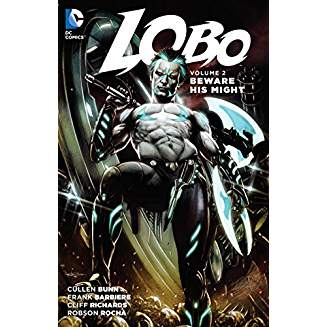 Lobo Vol. 2: Beware His Might