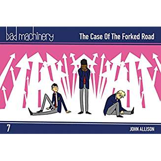 Bad Machinery Vol. 7: The Case of the Forked Road, Pocket Edition
