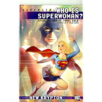 Supergirl Who is Superwoman?