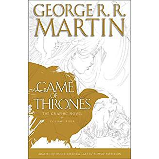 A GAME OF THRONES: THE GRAPHIC NOVEL: VOL 4 HC