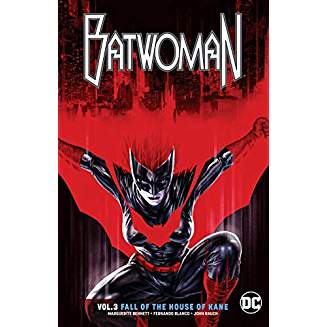 BATWOMAN TP VOL 03 FALL OF THE HOUSE OF KANE