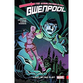 UNBELIEVABLE GWENPOOL TP VOL 05 LOST IN THE PILOT