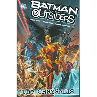 Batman and the Outsiders, Volume 1: The Chrysalis