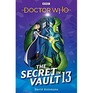 DOCTOR WHO THE SECRET IN VAULT 13