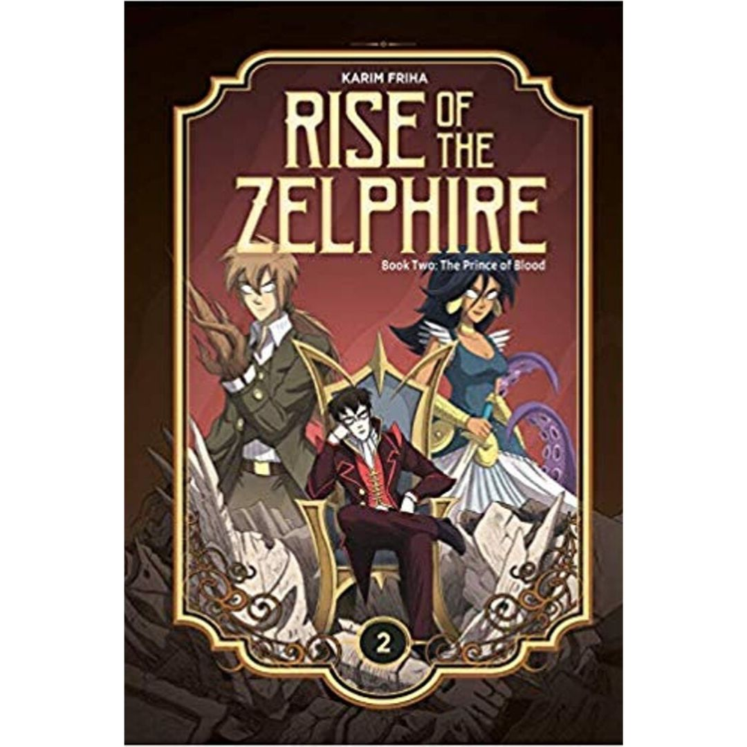 THE RISE OF THE ZELPHIRE HC BOOK 2 THE PRINCE OF BLOOD