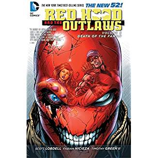 Red Hood And The Outlaws Vol. 3 : Death of the Family