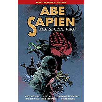 Abe Sapien Volume 7: The Secret Fire