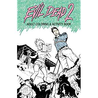 EVIL DEAD 2 ADULT COLORING & ACTIVITY BOOK