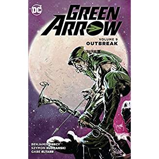 Green Arrow Vol. 9 Outbreak