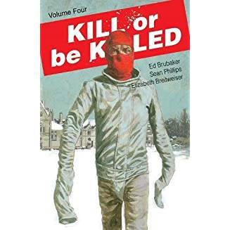 KILL OR BE KILLED TP VOL 04