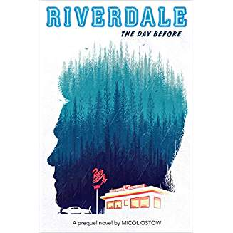 RIVERDALE DAY BEFORE PREQUEL NOVEL SC
