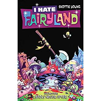 I HATE FAIRYLAND TP VOL 04 SADLY NEVER AFTER
