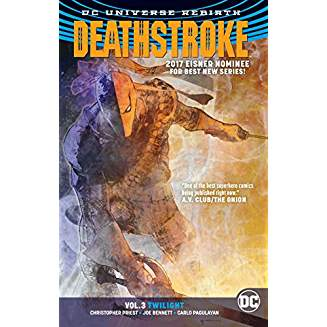 Deathstroke Vol. 3: Twilight