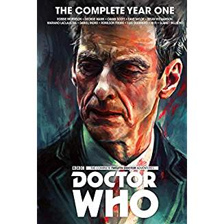 DOCTOR WHO THE 12TH DOCTOR COMPLETE EDITION YEAR ONE HC