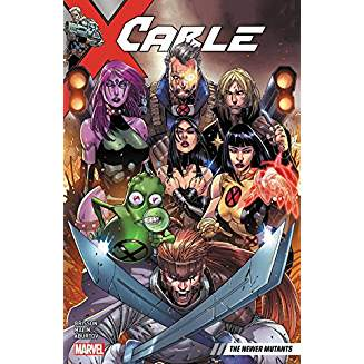 CABLE: THE NEWER MUTANTS