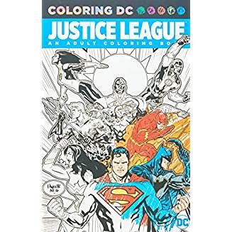 JUSTICE LEAGUE AN ADULT COLORING BOOK TP